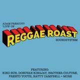Adam Prescott 'Live' at Reggae Roast: Sunday Skank @ Brixton Jamm