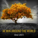 48 MIN AROUND THE WORLD