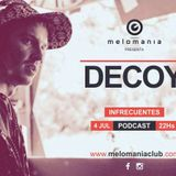 Decoy @Infrecuentes Podcast //melOmaniaClub