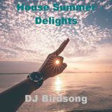 House Summer Delights