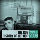 The Rub's Hip-Hop History 2009 Mix