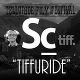 """SoundCast 67 - """"Tiffuride"""""""