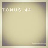 TONUS 44