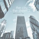 The City and The Street - 5th October 2015