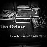 2015 VaroDeluxe - Con la música a otra parte Mixtape