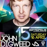 John Digweed - Live at Metropolis 15th B-Day, Hristo Botev Hall, Sofia, Bulgaria (16-04-2011)