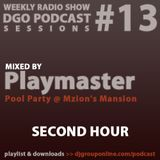 DGO Podcast 13 - Kaybee Playmaster @Mzion's Mansion
