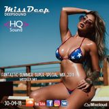 MissDeep  Fantastic Summer Super Special Mix  Deep House Sessions In HQ Sound 30-04-18 by MissDeep