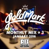 Pete Butta - The Goldmark Monthly Mix #3 (January 2016)