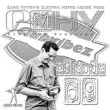 DJ Earic Patten's Elektrik Metro House Vibes LIVE Mix Sessions on Club Vibez Radio U.K. | Episode 69