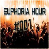 Euphoria Hour Episode #001