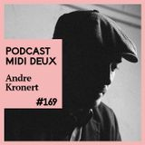 Podcast #169 - Andre Kronert (ODD/EVEN)