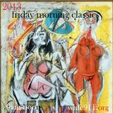 Friday Morning Classics A Tribute to Scott Hammer January 4 2013 pt.1