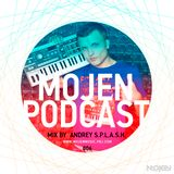 MOJEN Podcast #006 (Mix by Andrey S.p.l.a.s.h.)