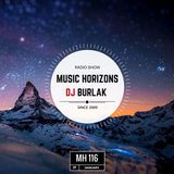 Dj Burlak - Music Horizons @ MH 116 Jannuary 2017