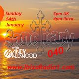 Sanctuary 040 - Ibiza Radio 1 - 14/01/18