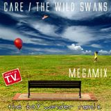 Care / The Wildswans [The Boy Wonder Megamix]