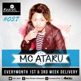 Axcell Radio Episode 037 - MC ATARU