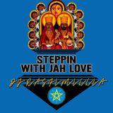 Steppin With Jah Love #1