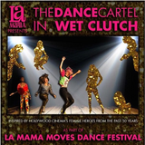 Avg Jo mix for The Dance Cartel's WET CLUTCH as part of LA MAMA MOVES Dance Festival