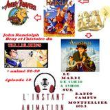 L'Instant Animation épisode 10 :  bréve histoire du celluloïd et les 20 ans d'Anastasia et d'Hercule