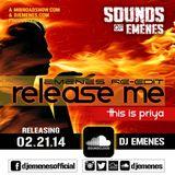 DJ EMENES - Release Me (EMENES RE-EDIT) ft This Is Priya