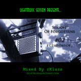 ClubHouse - Forgoteen Sets 02 (LightMusic Session)