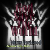Mama Feelgood - God Save The World
