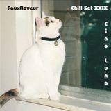 FauxReveur - Chill Set XXIX