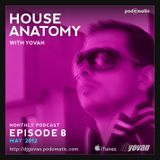 House Anatomy with Yovan - Episode 8