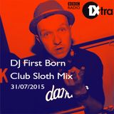 First Born on Club Sloth BBC Radio 1Xtra 31/07/2015
