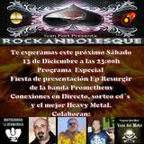 Rockanbolesque #94 Especial Presentación Ep Resurgir de Prometheus