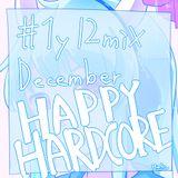 #1y12mix -December- HAPPY Hardcore