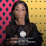 The Group Chat w/ Aliyah, Tiwa & Ashley Verse - 16th August 2017