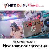 MISS DJ MJ - Summer Thrill