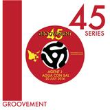 Groovement 45s: Agua Con Sal