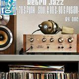 Retro Jazz (70s Jazz Funk / Soul & 80s / 90s Jazz Fusion) (04.17.16)