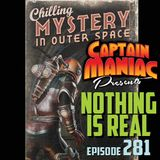 Episode 281 / Nothing Is Real