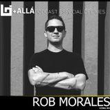B+allá Podcast Especial del Mes Rob Morales