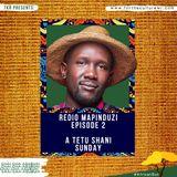 TKR PRES: REDIO MAPINDUZI A Tetu Shani Sunday