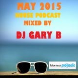 May 2015 - Mixed by DJ Gary B