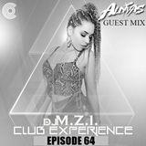 ALDIVAS & DJ M.Z.I. - Club Experience Episode 64 PODCAST