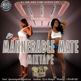 DJ RM - MANNERABLE MATE (DANCEHALL  MIX MAY 2016)