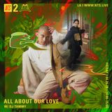 All About Our Love w/ DJ Tammy - 26th April 2019