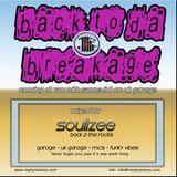 """Back 2 Da Breakage  UK Garage DJ Set by Martyn Antony """"Soulizee"""""""