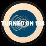 Turned On 198: Tuff City Kids, Crooked Man, Marcel Vogel, Earth Trax, PBR Streetgang, Franck Roger