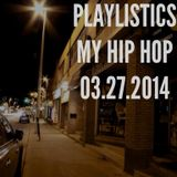 PLAYLISTICS MY HIP HOP 001 - DJ FREAKTEE