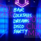 DJ Zato 90's Club Mix