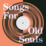 Songs For Old Souls (2015)