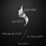 DJ Garunoff & DJ Q-Love - Avantgarde Mix Vol 1